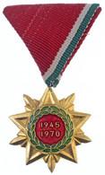 """1970. """"Felszabadulási Jubileumi Emlékérem"""" Aranyozott, Zománcozott Br Kitüntetés Mellszalagon T:2 Hungary 1970. """"Liberat - Non Classificati"""