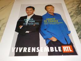 ANCIENNE PUBLICITE VIVRE EMSEMBLE GOGIEL ET HONDELATTE  AVEC RTL  2005 - Andere
