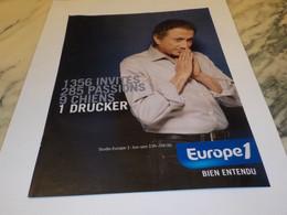 ANCIENNE PUBLICITE MICHEL DRUCKER AVEC EUROPE 1 2009 - Andere