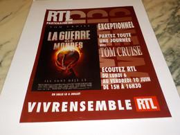 ANCIENNE PUBLICITE LA GUERRE DES MONDES  PARTENAIRE RTL  2005 - Andere