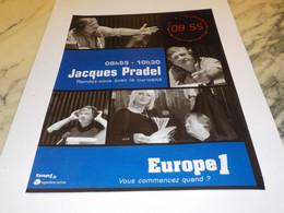 ANCIENNE PUBLICITE JACQUES PRADEL  AVEC EUROPE 1 2003 - Andere