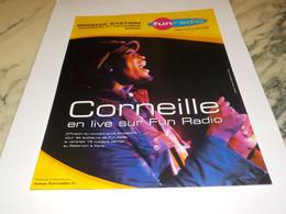 ANCIENNE PUBLICITE EN LIVE CORNEILLE FUN RADIO 2004 - Andere