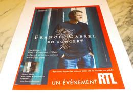 PUBLICITE CONCERT FRANCIS CABREL AVEC RTL2  2008 - Andere