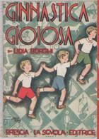 Ginnastica Gioiosa - Lidia Borghi - Non Classés