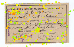 T/ Casino Cercle/ France/ 1910 Cercle Du Casino Municipal De Biarritz 1910 Version 2 / @ Steevbe - Toegangskaarten