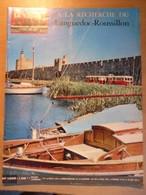 Vie Du Rail 1200 1969 Aigues Mortes Palavas Les Flots Olargues Saint Cyprien Grande Motte Gruissan Collioure - Trains