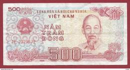 Viêt -Nam 500 Dong 1988 Dans L 'état (400) - Vietnam