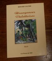 Résurgences Valettoises. Bernard Gautier. 2000. Avec Envoi. - Libri Con Dedica