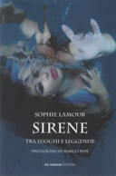 Sirene: Tra Luoghi E Leggende - Sophie Lamour - Non Classés