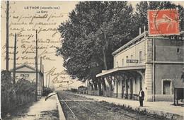 CPA LE THOR ( Nouvelle Vue ) La Gare - Otros Municipios