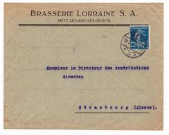 Lettre Metz Devant Les Ponts Brasserie Lorraine S. A. Strasbourg Alsace Bière Brasseur Moselle - 1903-60 Sower - Ligned