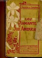 """Diamantes Sud-americanos (Collection """"Autores Hispano-Americanos"""") + Envoi D'auteur - De Lemoine Joaquin - 0 - Libri Con Dedica"""