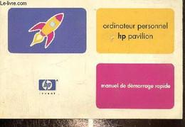 Ordinateur Personnel HP Pavilion - Manuel De Démarrage Rapide - Collectif - 2002 - Informatique
