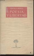 Poesia Y Libertad - Horia Vintila - 1959 - Libri Con Dedica