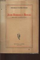 Julio Herrera Y Reissig (estudio Biografico) - Flores Mora Magela - 1947 - Libri Con Dedica