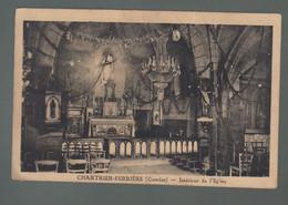 CP - 19 - Chartrier-Ferrière  - Intérieur De L'Eglise - Otros Municipios