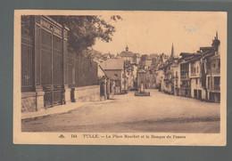 CP - 19 - Tulle - Place Maschat Et Banque De France - Tulle