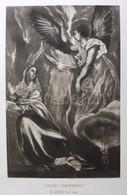 Domenico Theotokopuli. El Greco (1547-1614): Angyali üdvözlet, Nemes Marcell Műgyűjteményéből (Collection Marcell De Nem - Gravures