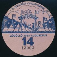 1933 IV. Cserkész Világjamboree Gödöllő, Utazási Kedvezményre Jogosító Kitűző A 14. Napra / Scout World Jamboree, Discou - Scoutisme