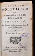 M[usladini]: Sadi: Rosarium Politicum, Sive Amoenum Sortis Humanae Theatrum. De Persico In Latinum Versun, & Notis Illus - Non Classificati
