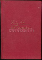 Révész Béla: Ady Trilógiája. A Három Könyv Egy Kötetben.Számos Illusztrációval, Fényképekkel és Kézirat Facsimilékkel. B - Non Classificati