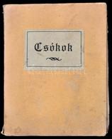 Andersen György: Csókok. Andersen György Harmadik Könyve. Bp.,[1925], Kultúra, 92+4 P. Papírkötésben, Szakadt Borítóval, - Non Classificati