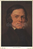 * T4 Robert Schumann. F. A. Ackermann's Kunstverlag Serie 160. (12 Komponisten) S: H. Best (lyukak / Pinholes) - Ohne Zuordnung
