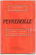 Ardèche - Peyrebeille - La Légende Et L'histoire De L'auberge Sanglante - C Almeras Et F Viallet - 1966 - BE - History