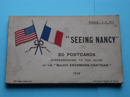 """ Seeing NANCY "" Corresponding To The Guide Of The "" Société ERCKMANN-CHATRIAN "" 1918 ( Voir Scans > 20 Photos ) ! - Nancy"