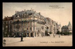 57 - THIONVILLE - DIEDENHOFEN - PLACE GENERAL HELLOT - CARTE COLORISEE - Thionville