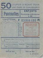 Carte D'alimentation Pour Une Paire De Chaussures D Enfants Pantoufles  Loi 1942 Ww2  Compiègne Oise - Unclassified