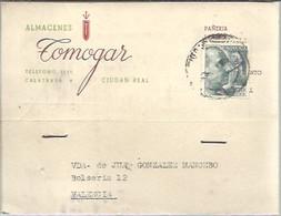 TARJETA  POSTAL COMERCIAL  1957 CIUDAD REAL  A VALENCIA  TIMBRE MOVIL - 1951-60 Cartas