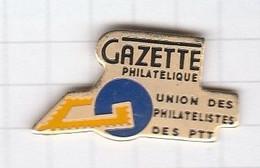 PINS ADMINISTRATION LA POSTE 2 Gazette Philatélique Des P.T.T. - Administrations