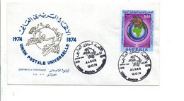 ALGERIE FDC 1974 CENTENAIRE U P U - Algerije (1962-...)