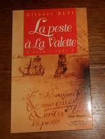 La Peste à La Valette. Gilbert Buti. 1996. Avec Envoi. - Libri Con Dedica