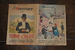 Le Moustique Présente Toine Culot élu Maïeur De Trignolles Programme De Théâtre Film Loupoigne Arthur Masson RARE - Belgio