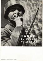 CPA - WW2 WWII Propaganda - Tacete, Il Nemico Vi Ascolta - Gazzetta Del Popolo - NV - WN088 - Oorlog 1939-45
