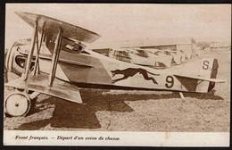 Guerre 1914-1918 - WW1 - Front Français - Départ D'un Avion De Chasse - Voir Scans - Guerre 1914-18