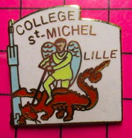 313C Pin's Pins / Beau Et Rare / THEME : ADMINISTRATIONS / DRAGON ROUGE COLLEGE ST MICHEL LILLE ARCHANGE - Administrations