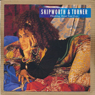 """7"""" Single, Skipworth & Turner - Thinking About Your Love - Disco & Pop"""