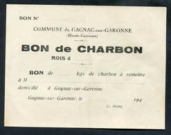 """WW2 Billet De Nécessité """"Bon De ...kg De Charbon - Gagnac-sur Garonne (Haute-Garonne) Années 40"""" WWII - Bons & Nécessité"""