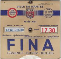 Ville De NANTES: Disque De Controle De Stationnement. Publicité Huiles FINA - Nantes