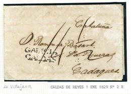 ESPAÑA Carta De  VILLAJUAN Marca De  CALDAS DE REYES  1829  Hasta CADAQUES    PR 56 - ...-1850 Voorfilatelie