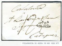 ESPAÑA Carta De  VILLAGARCIA  DE AROSA 1832   Hasta CADAQUES    PR 57 - ...-1850 Prephilately