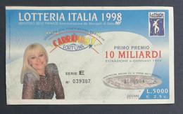 68036 03/ Biglietto LOTTERIA NAZIONALE Lotteria Italia 1998 Carramba Che Fortuna - Lottery Tickets