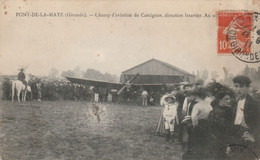PONT-de-la-MAYE - Champ D'Aviation De Carcignan (Gironde), Direction Issartier - Vliegvelden