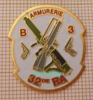 ARMURERIE B3 32eme RA REGIMENT D'ARTILLERIE - Militaria