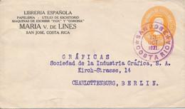 SAN JOSE / COSTA RICA  -  1921 , Ganzsachenumschlag Nach Berlin-Charlottenburg - Costa Rica