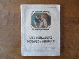 LE DISQUE PATHE LE MIROIR DE LA VOIX LES MEILLEURS DISQUES A AIGUILLE CATALOGUE SEPTEMBRE 1930  124 PAGES - Pubblicitari