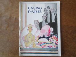 CASINO DE PARIS ILLUSTRATION C.GESMAR.23 SAISON 1925-1926 PARIS EN FLEURS REVUE DE MM ALBERT WILLEMETZ SAINT GRANIER-MAU - Programs